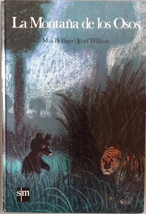 La montaña de los osos | Bolliger, Max
