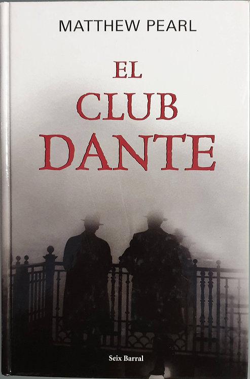 El club Dante | Pearl, Matthew