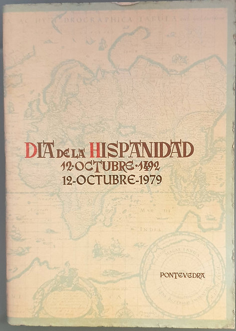 Día de la Hispanidad (12.Octubre.1492-12.Octubre.1979) | Filgueira Valverde, J.