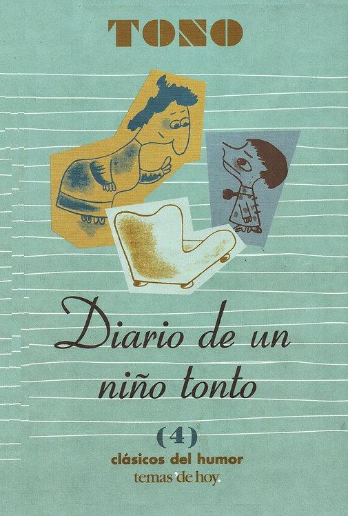 Diario de un niño tonto | Tono