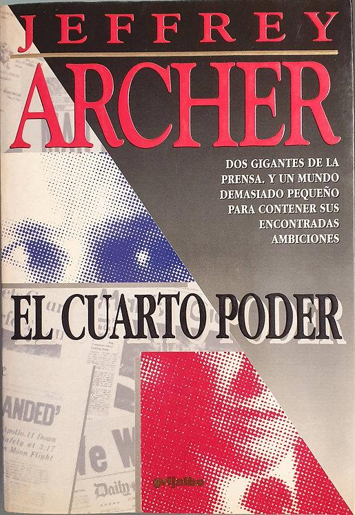 El cuarto poder | Archer, Jeffrey