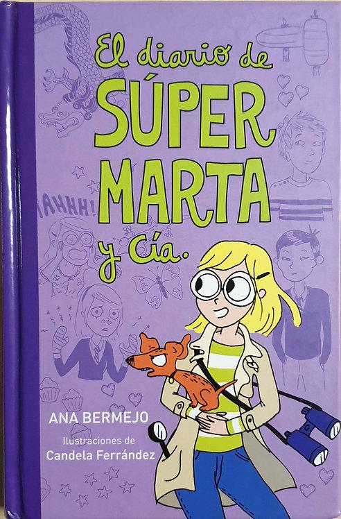 El diario de súper Marta y Cía.   Bermejo, Ana