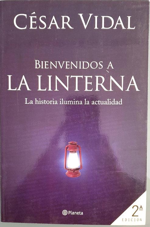 Bienvenidos a la Linterna | Vidal, César
