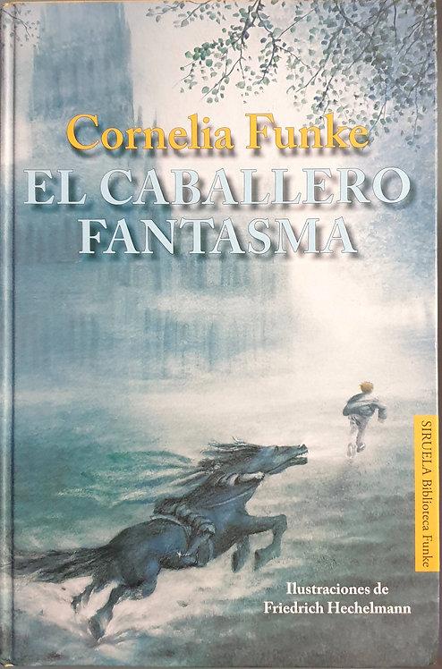 El caballero fantasma   Funke, Cornelia