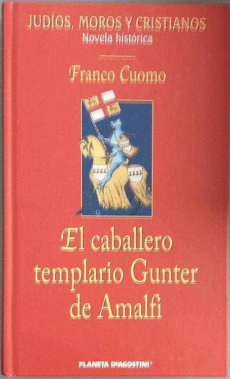 El caballero templario Gunter de Amalfi | Cuomo, Franco