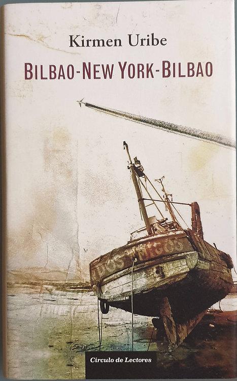 Bilbao-New York-Bilbao   Uribe, Kirmen