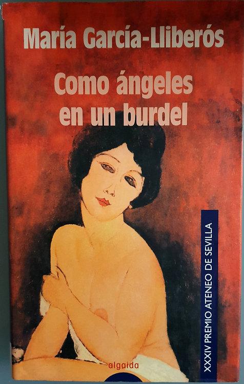 Como ángeles en un burdel | García-Lliberós, María