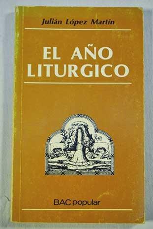 El año litúrgico | López Martín, Julian