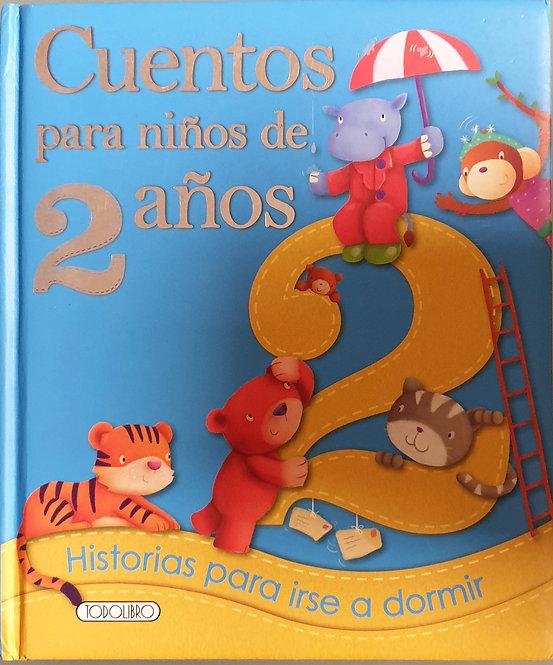 Cuentos para niños de 2 años. Historias para irse a dormir | VV.AA.