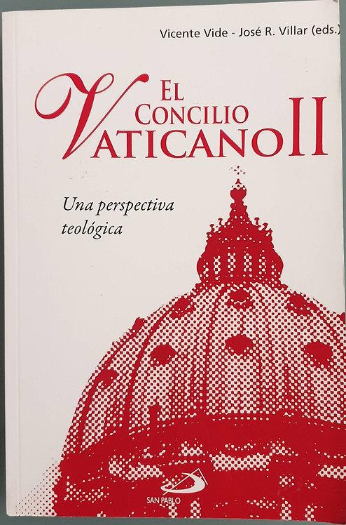 El Concilio Vaticano II. Una perspectiva teológica | Vide, Vicente-Villar, José