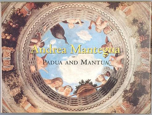 Andrea Mantegna. Padua and Mantua | Christiansen, Keith