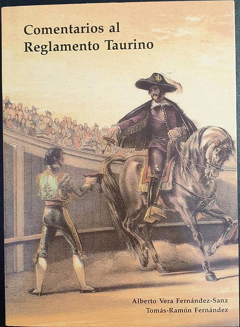Comentarios al Reglamento Taurino | Vera Fernández-Sanz, Alberto y Fernandez, To