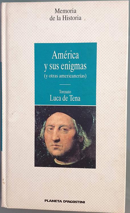 América y sus enigmas (y otras americanerías) | Luca de Tena, Torcuato