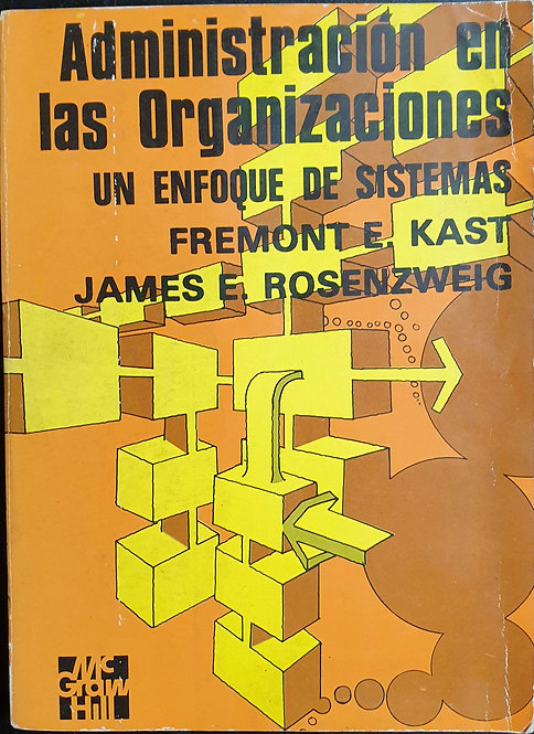 Administración en las Organizaciones. Un enfoque de sistemas |