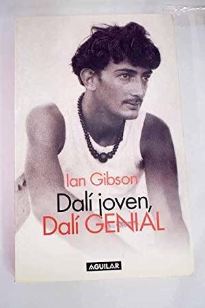 Dalí joven, Dalí genial | Gibson, Ian