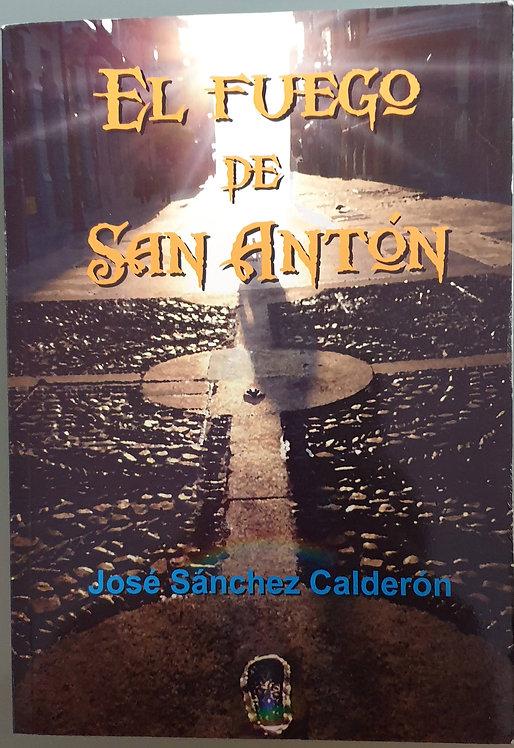 El fuego de san Antón   Sánchez Calderón, José