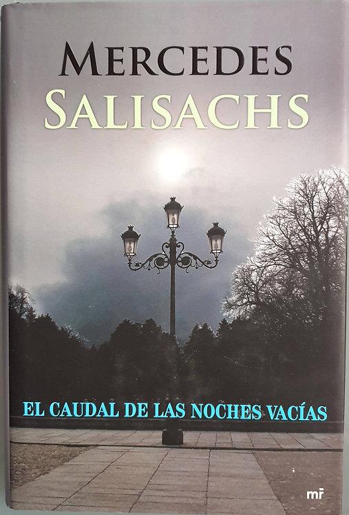 El caudal de las noches vacías | Salisachs, Mercedes
