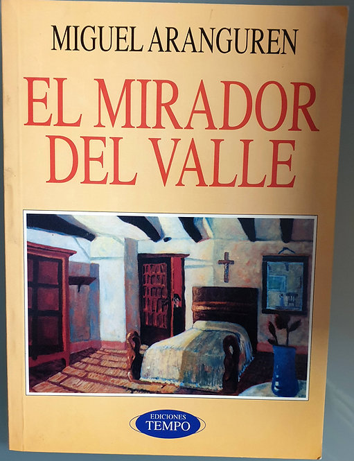 El mirador del valle   Aranguren, Miguel