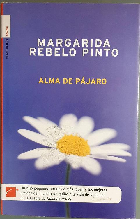 Alma de pájaro | Rebelo Pinto, Margarida