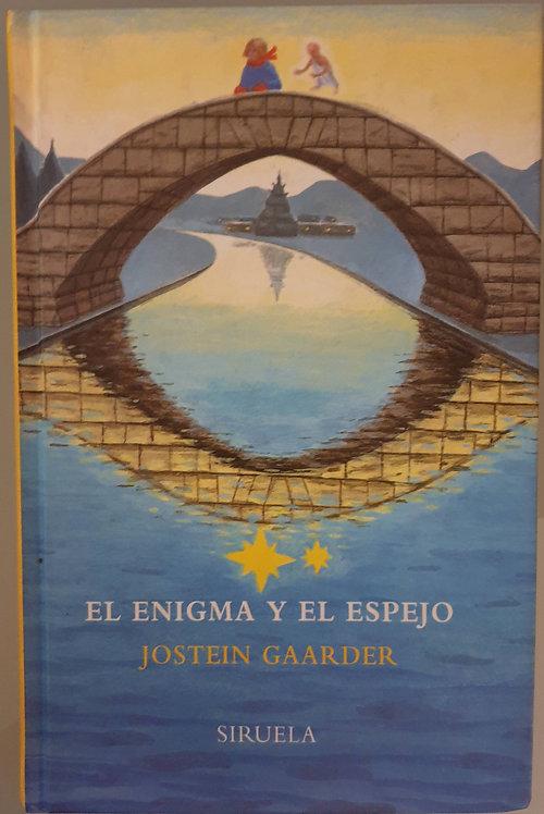El enigma y el espejo | Gaarder, Jostein