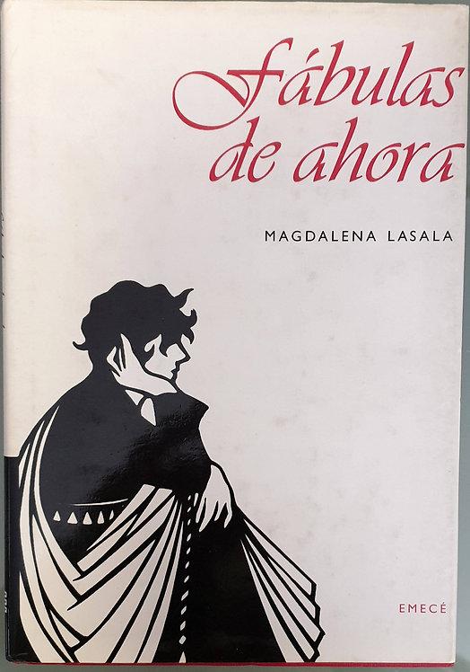 Fábulas de ahora | Lasala, Magdalena