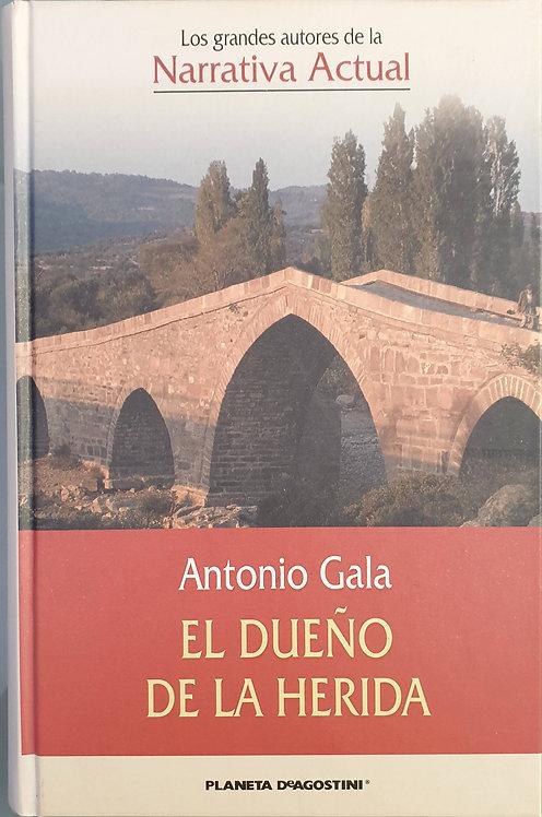 El dueño de la herida | Gala, Antonio