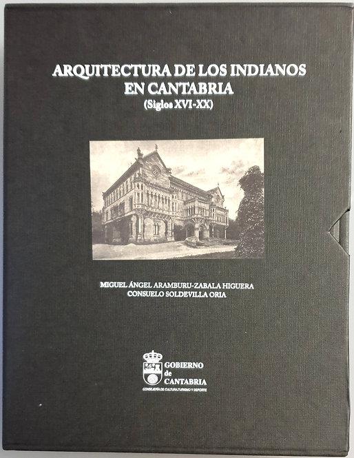 Arquitectura de los indianos en Cantabria (Siglos XVI-XX)
