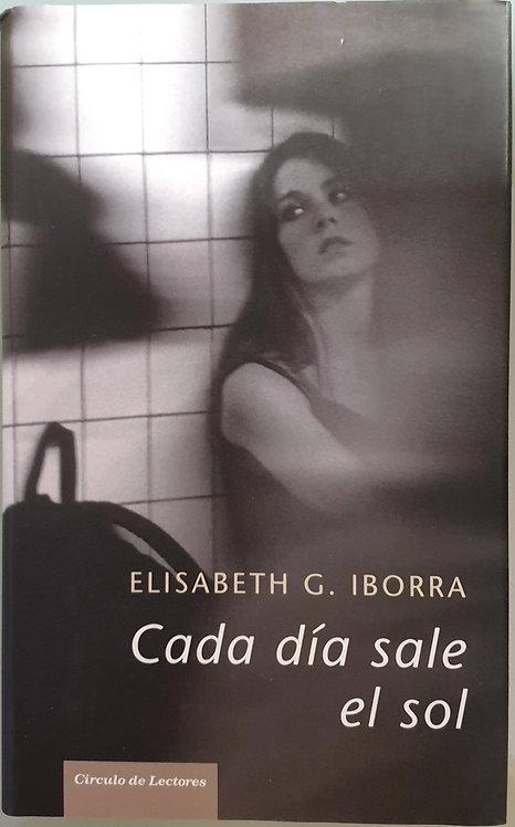 Cada día sale el sol | Iborra, Elisabeth G.