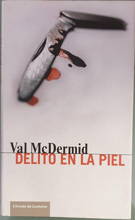 Delito en la piel | McDermid, Val
