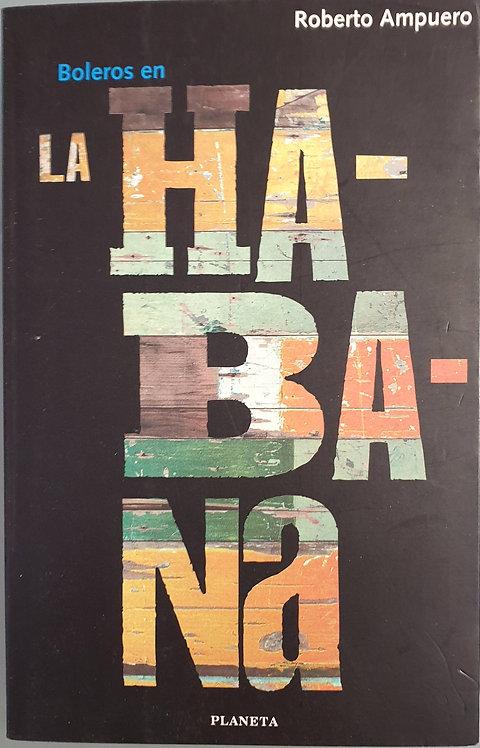 Boleros en La Habana | Ampuero, Roberto