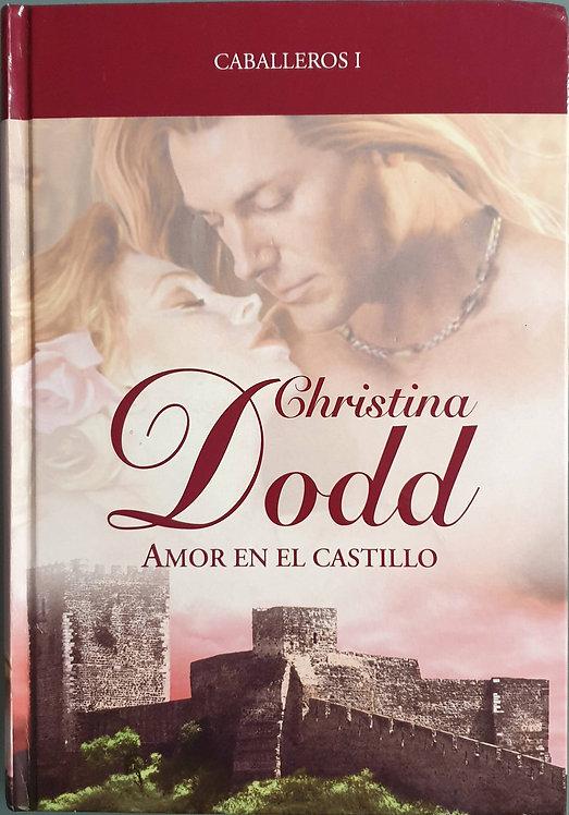 Amor en el castillo | Dodd, Christina