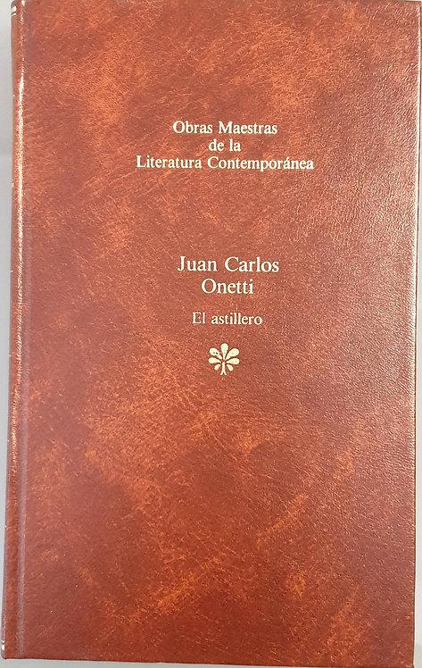 El astillero   Onetti, Juan Carlos