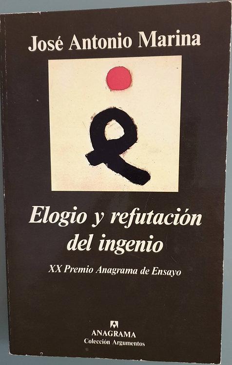 Elogio y refutación del ingenio | Marina, José Antonio