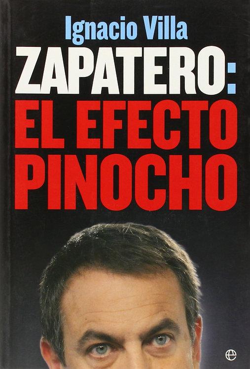 Zapatero: El efecto Pinocho | Villa, Ignacio