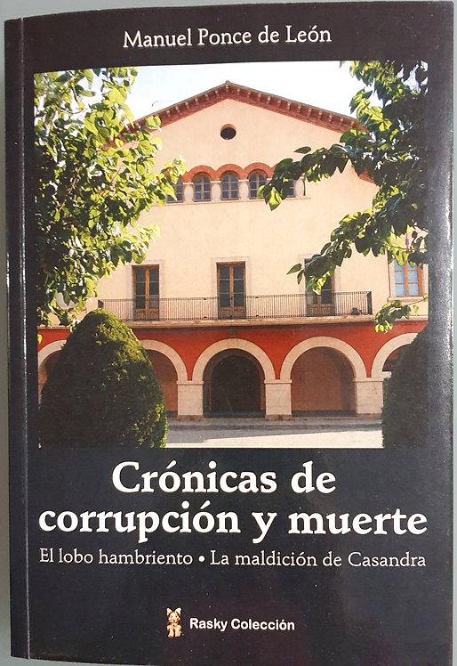 Crónicas de corrupción y muerte   Ponce de León, Manuel