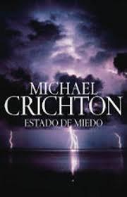 Estado de miedo | Crichton, Michael