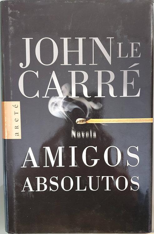 Amigos absolutos | Le Carré, John