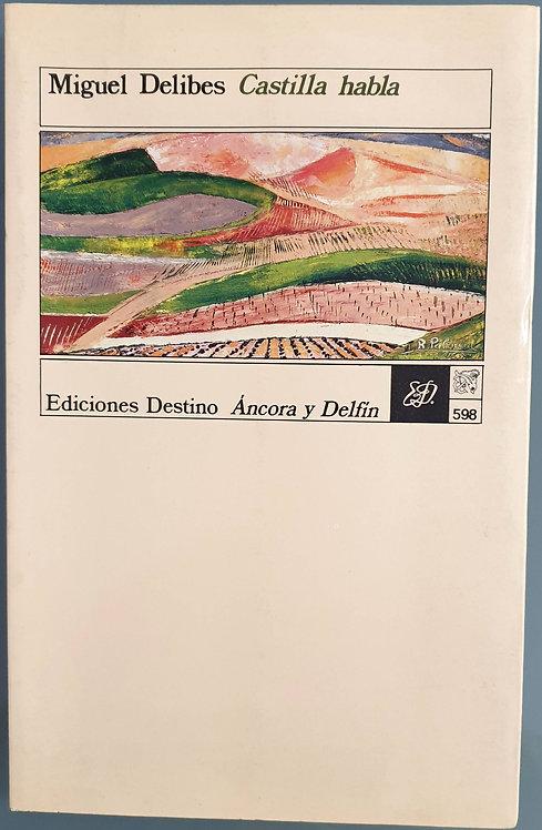 Castilla habla | Delibes, Miguel