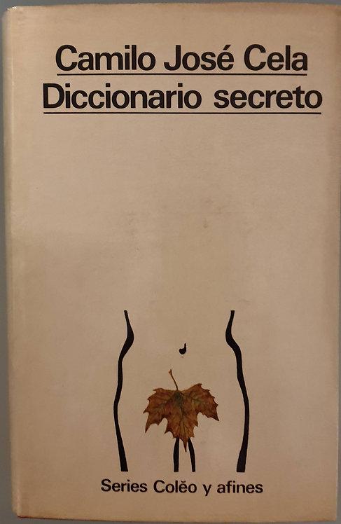 Diccionario secreto Tomo I | Cela, Camilo José