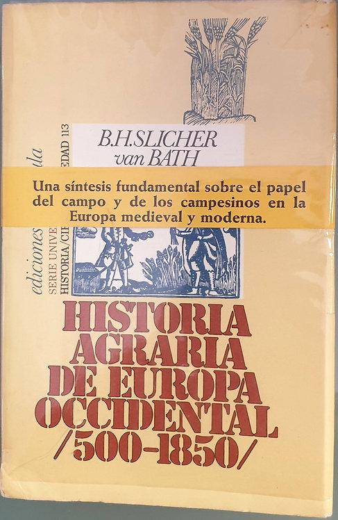 Historia agraria de Europa Occidental (500-1850)   Slicher van Bath, B.H.