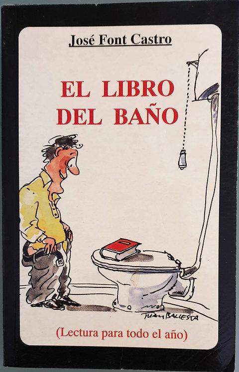 El libro del baño (Lectura para todo el año) | Font Castro, José