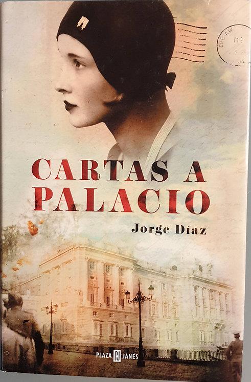Cartas a palacio | Díaz. Jorge