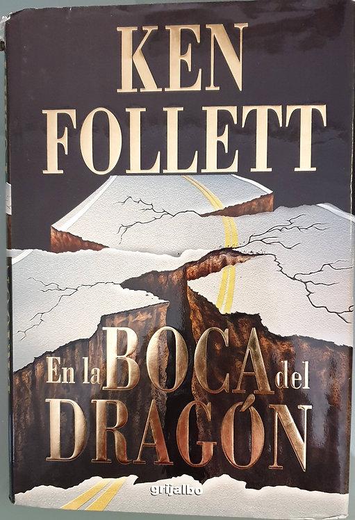 En la boca del dragón   Follett, Ken