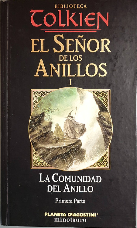 El Señor de los anillos I. La comunidad del anillo | Tolkien, J. R. R.