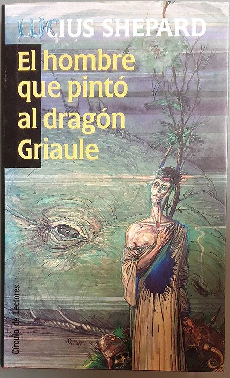 El hombre que pintó al dragón Griaule   Shepard, Lucius