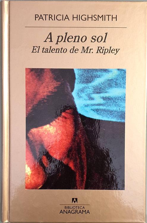 A pleno sol (El talento de Mr. Ripley) | Highsmith, Patricia