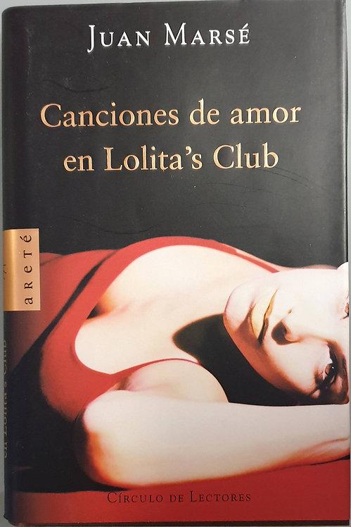 Canciones de amor en Lolita's Club | Marsé, Juan