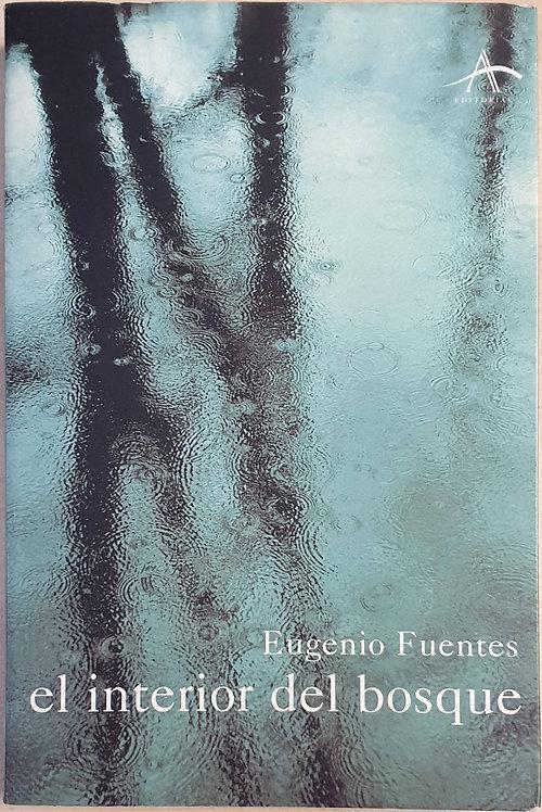 El interior del bosque | Fuentes, Eugenio