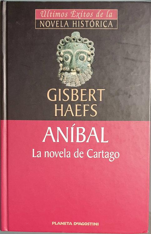 Aníbal, la novela de Cartago | Haefs, Gisbert