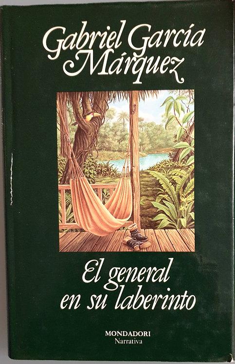 El general en su laberinto   García Márquez, Gabriel